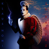 Za Bakdaz: The Unfinished Opera de Klaus Nomi