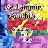 Sunshine and Song by Benjammin & Analisa