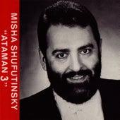 Атаман 3 (Ataman 3) by Михаил Шуфутинский (Mikhail Shufutinsky)