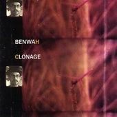 Clonage de Benwah