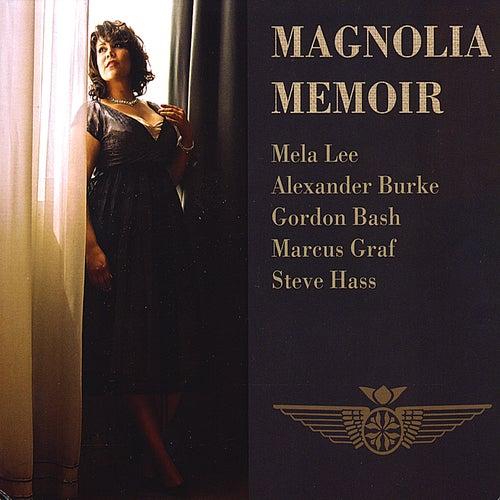 Magnolia Memoir by Magnolia Memoir