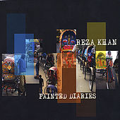 Painted Diaries by Reza Khan