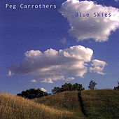 Blue Skies by Peg Carrothers