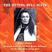 The Sitting Bull Suite by Robert Francis (Poet)