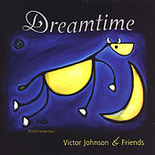 Dreamtime by Victor Johnson