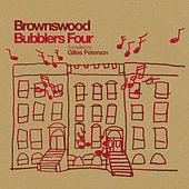 Brownswood Bubblers Four Compiled by Gilles Peterson by Gilles Peterson