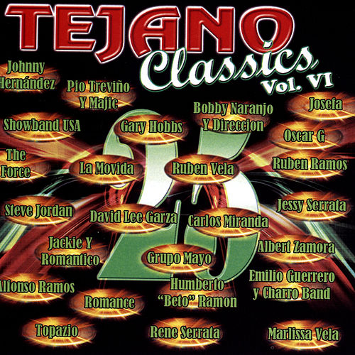 Tejano Classic Vol. VI by Various Artists