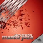 Master Pure E.P. by Steve Nocerino