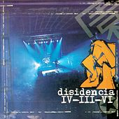 Disidencia IV-III-VI  -Live Recording- by Disidencia