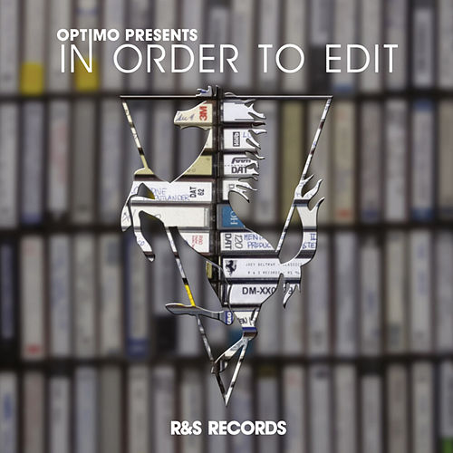 Optimo presents In Order To Edit by Various Artists
