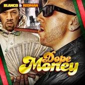 Dope Money (feat. Redman) - Single de Blanco
