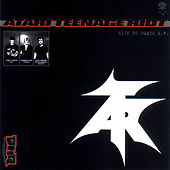Sick To Death by Atari Teenage Riot
