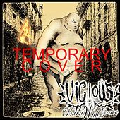 Burn With Grace (5 of 11 songs) by Vicious