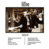 Occupie my mind by OldTown