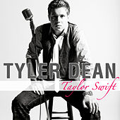Taylor Swift (Single) de Tyler Dean