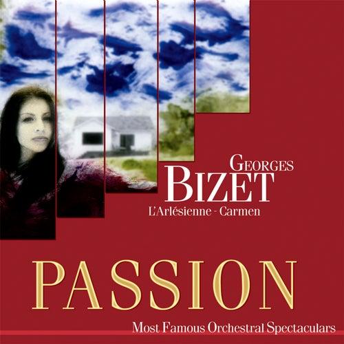 Passion: Most Famous Orchestal Spectaculars - Bizet: L'Arlesienne - Carmen by Various Artists