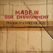 Made in Our Environment by FredBlaze