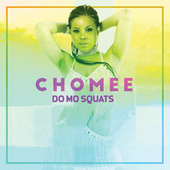 Do Mo Squats by Chomee