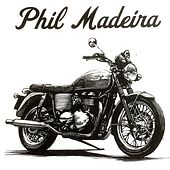 Motorcycle by Phil Madeira