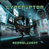 Neonslaught by Cyberaptor
