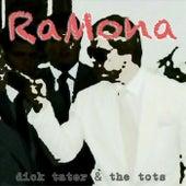 Ramona - Single de Dick Tater and the Tots