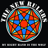 My Right Hand is the Wolf de The New Rulers