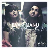 All These Years (Acoustic) von Eva