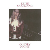 O Holy Night von Ellie Goulding