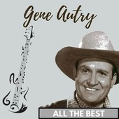 All the Best von Gene Autry