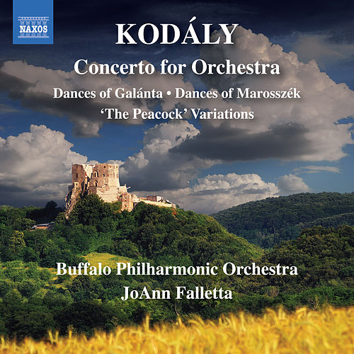 Kodály: Orchestral Works by The Buffalo Philharmonic Orchestra