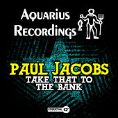 Take That to the Bank by Paul Jacobs