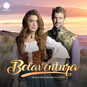 Belaventura (Music from the Original TV Series) by Various Artists