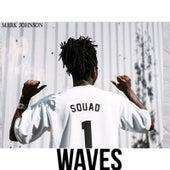 Waves (feat. Joe Daye) by Mark Johnson