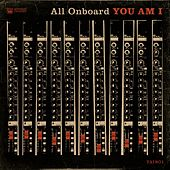 All Onboard von You Am I