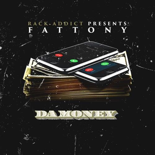 Da Money by Fat Tony