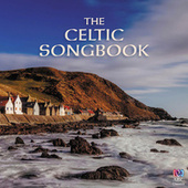 The Celtic Songbook by Various Artists