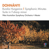 Dohnányi: Ruralia Hungarica – Symphonic Minutes Suite In F-Sharp Minor by Jorge Mester