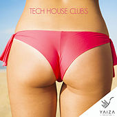 Tech House Clubs by Various Artists