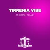 Childish Game de Tirrenia Vibe