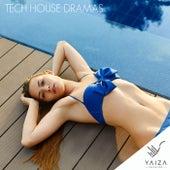 Tech House Dramas de Various Artists