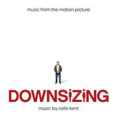 The World is Amazed (Main Title Theme) [From Downsizing] by Rolfe Kent
