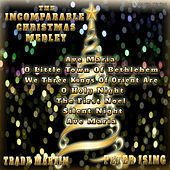 The Incomparable Christmas Medley by Trade Martin