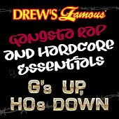 Drew's Famous Gangsta Rap And Hardcore Essentials: G's Up, And Hos Down by Victory