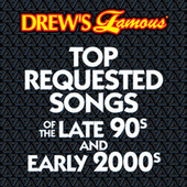 Drew's Famous Top Requested Songs Of The Late 90s And Early 2000s by The Hit Crew(1)