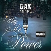 Pay Me in Power de Dax Mpire