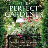The Perfect Gardener von Various Artists