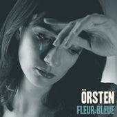 Fleur bleue - EP by Örsten