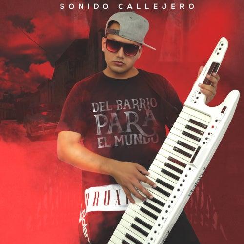 Del Barrio para el Mundo by El Sonido Callejero