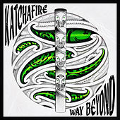 Way Beyond - Single by Katchafire