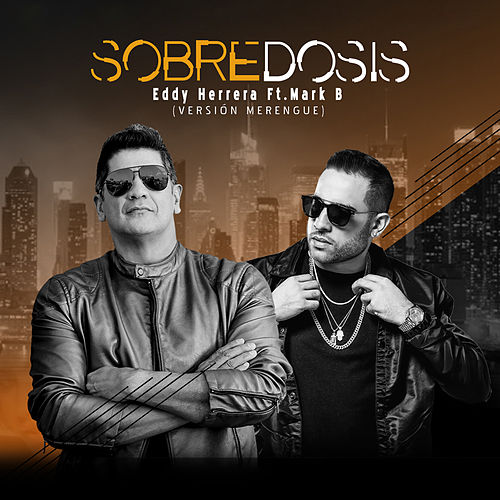 Sobredosis (Merengue) by Eddy Herrera